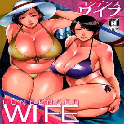 CONDENSED WIFE