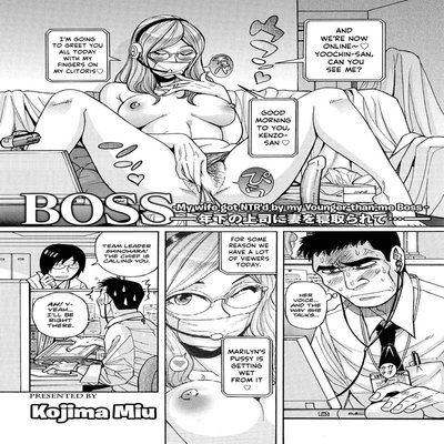 Boss -My Wife Got NTR'd By My Younger-Than-Me Boss-