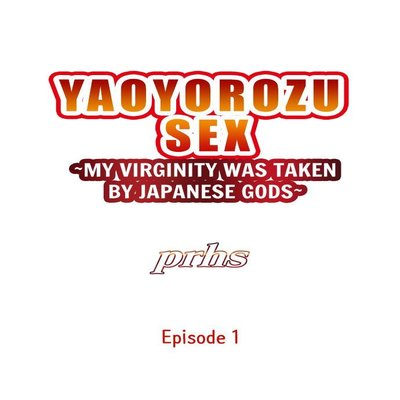 Yaoyorozu Sex ~My Virginity Was Taken By Japanese Gods~ [Korean]