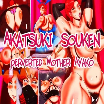 Perverted Mother Ayako