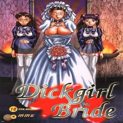 Dick Girl Bride