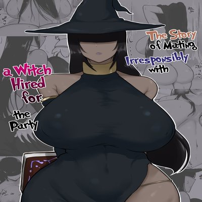 The Story Of Mating Irresponsibly With A Witch Hired For The Party